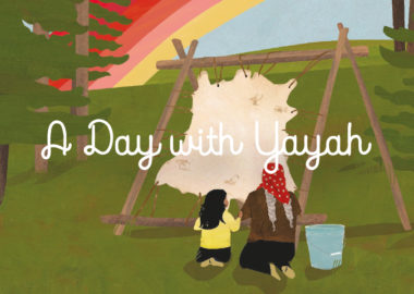 Book cover of A Day With Yayah by Nicola I. Campbell and Julie Flett